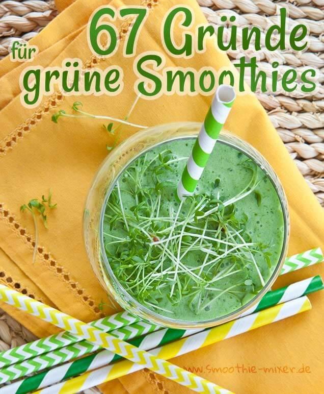 67 Gründe für grüne Smoothies