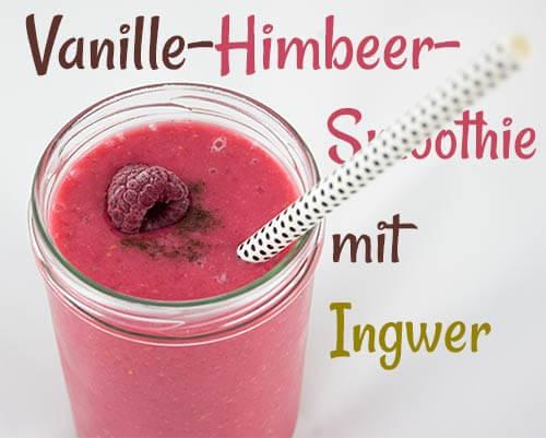 vanille-himbeer-smoothie-ingwer