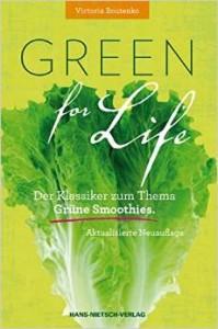 Green for Life von Victoria Boutenko