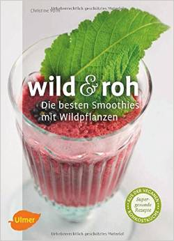 Wild und roh von Dr. Christine Volm